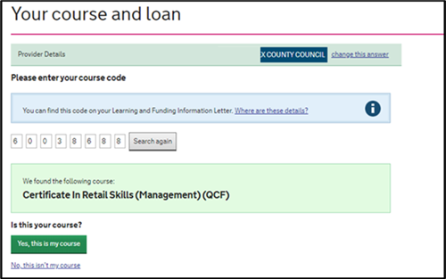 An image of the SFE ALL application page with the course search results and question, 'is this your course?' and a button to confirm or a link to say no.